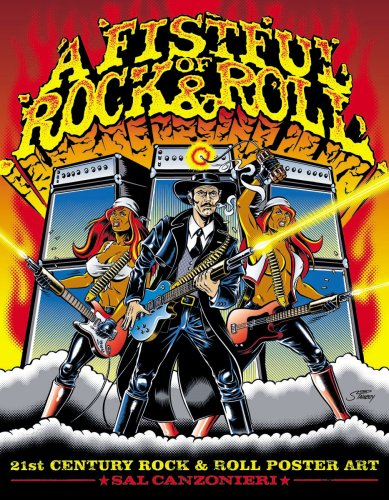 Cover of A Fistful of Rock   Roll  21st Century Rock Poster Art