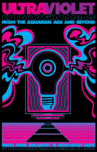 Cover of Ultraviolet  69 Classic Blacklight Posters from the Aquarian Age and Beyond