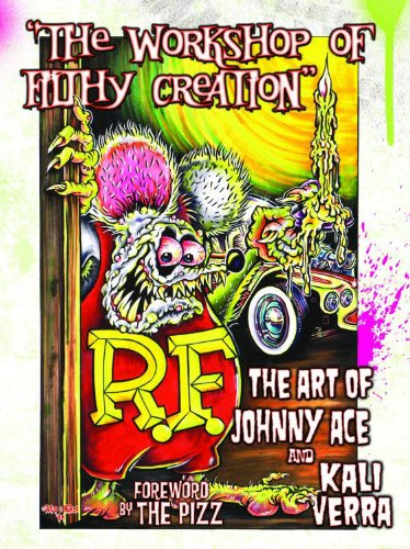 Cover of Workshop of Filthy Creation  The Art of Johnny Ace and Kali Verra