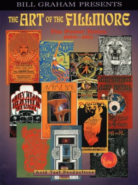 Cover of The Art of the Fillmore  The Poster Series 1966 1971