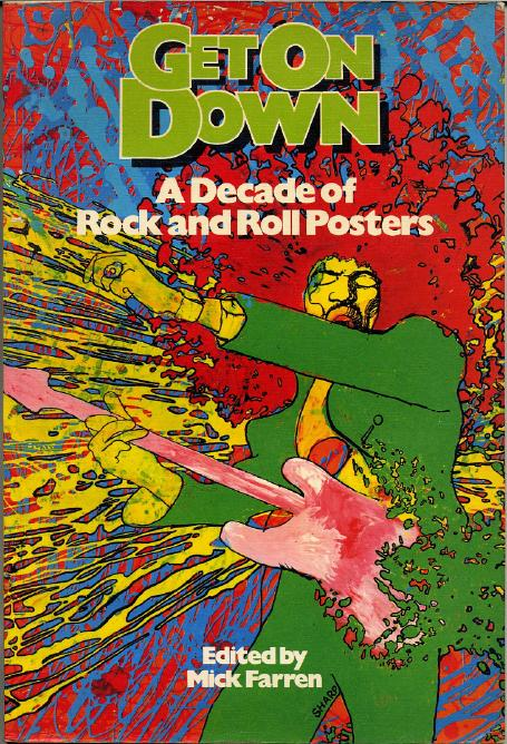 Cover of Get On Down A Decade of Rock And Roll Posters