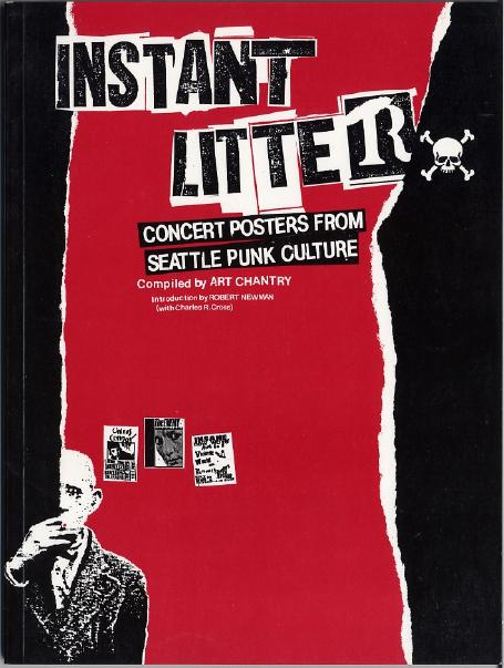 Cover of Instant Litter  Concert Posters from Seattle Punk Culture
