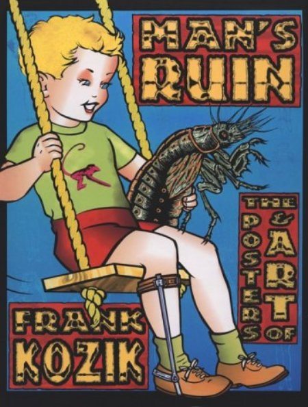 Cover of Man s Ruin  The Posters   Art of Frank Kozik