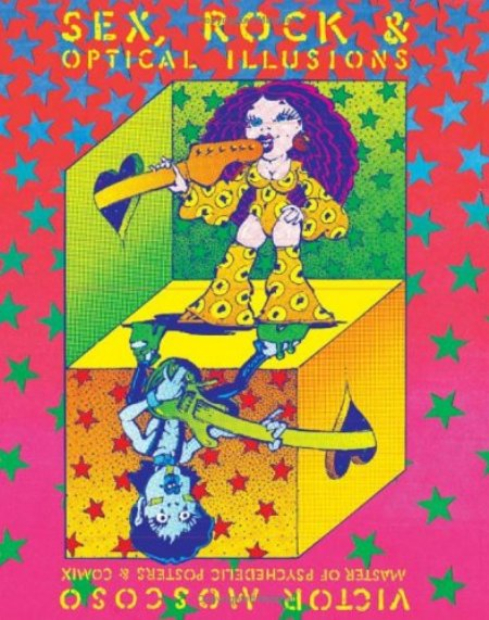 Cover of Sex  Rock   Optical Illusions  Victor Moscoso